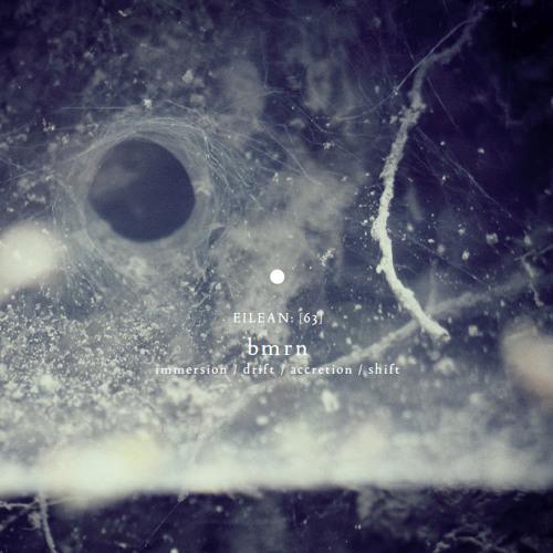BMRN - immersion / drift / accretion / shift(album preview)