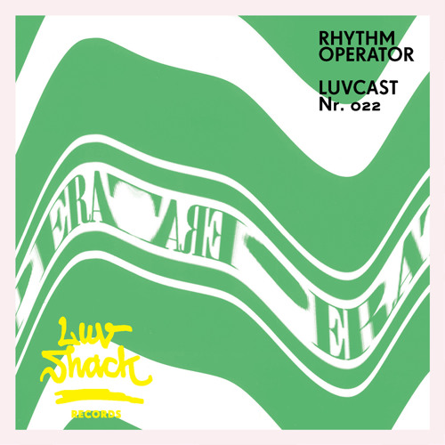 LUVCAST 022: RHYTHM OPERATOR