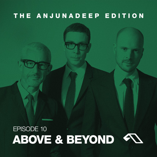 The Anjunadeep Edition 10 with Above & Beyond (Live From Rio)