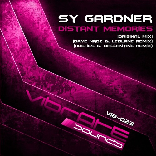 Sy Gardner - Distant Memories (Support by Aly & Fila, Bryan Kearney, Arctic Moon) OUT NOW