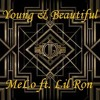 Young & Beautiful - MeLo ft. LilRon