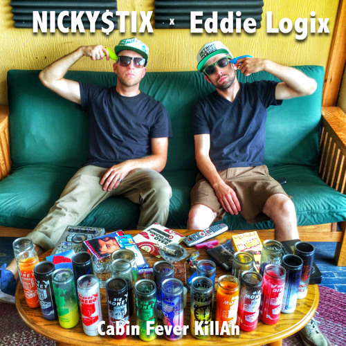 Nicky $tix - Cabin Fever Killah (Produced by Eddie Logix)