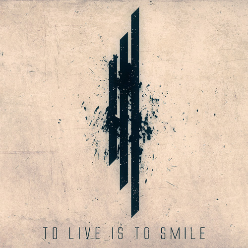 To Live Is To Smile