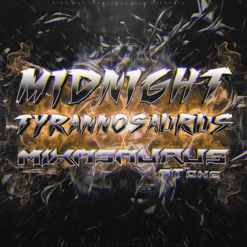 Midnight Tyrannosaurus - MIXASAURUS PT 1 2014! (FREE DOWNLOAD HIT THE BUY LINK)
