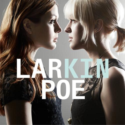 Larkin Poe - Crown Of Fire