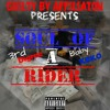 GBA ENT. 3RD digree ft.BABYK3KO- SOUL OR A RIDER SNIPPET