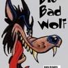 BAD TO ME-BIGBADWOLF