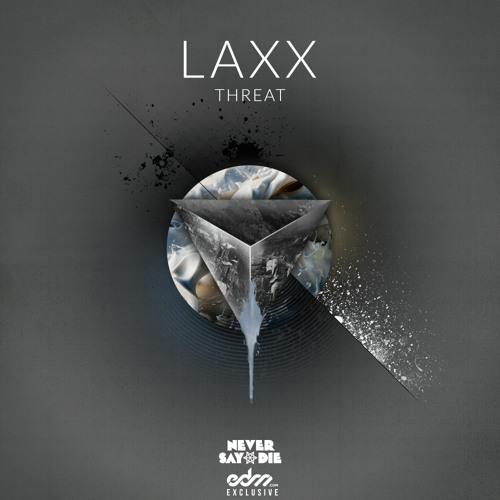 LAXX - Threat [EDM.com Exclusive]