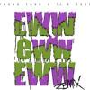 Young Thug - Eww Eww Eww (Remix) ft. T.I. & Zuse