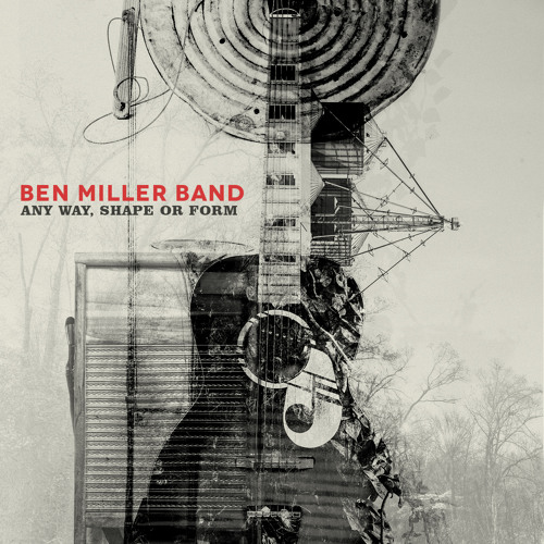 Ben Miller Band - Hurry Up And Wait