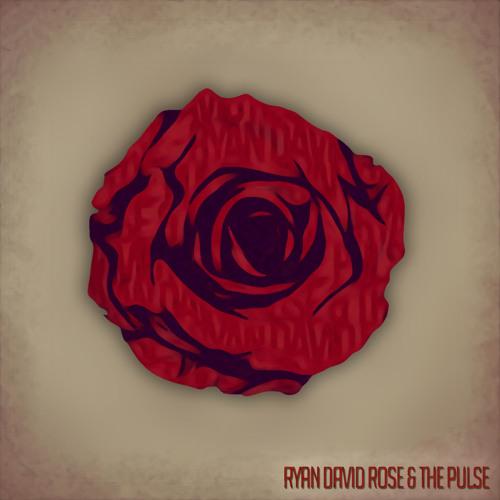 Ryan David Rose & The Pulse EP