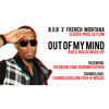 B.o.B x French Montana (Cloud 9 PROD. SG FLOW) - Out Of My Mind (RVD.Q MXSXC Mash-Up)