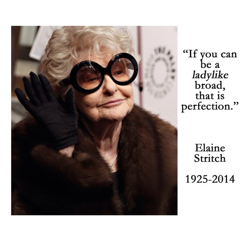 Elaine Stritch Remembered