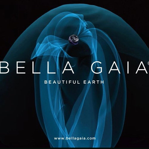 BELLA GAIA - Beautiful Earth
