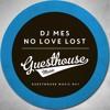DJ Mes - No Love Lost (Instrumental)