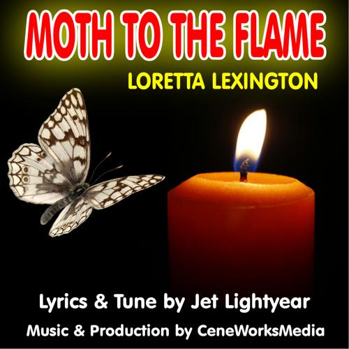 32: Like a Moth to the Flame - Loretta Lexington