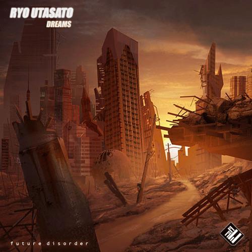 Ryo Utasato - Dreams EP [FDR-Ex 005]