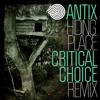 Antix - Hiding Place (Critical Choice Remix)
