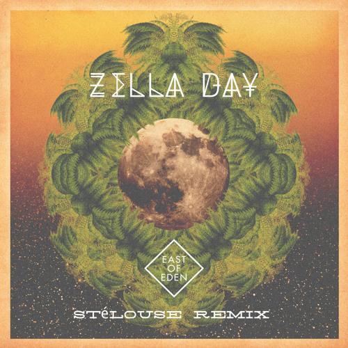 Zella Day - East Of Eden (StéLouse Remix)