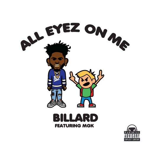 Billard Feat. Machine Gun Kelly - All Eyez On Me (Prod By Billard)