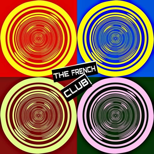 The French Club - Make Real