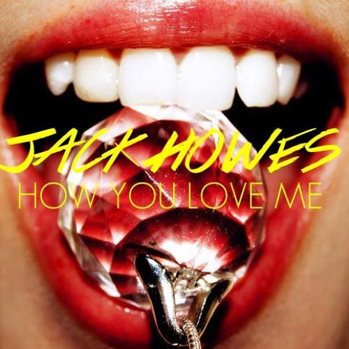3LAU feat. Bright Lights - How You Love Me (Jack Howes Remix)
