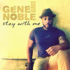 stay with me sam smith covered by gene noble