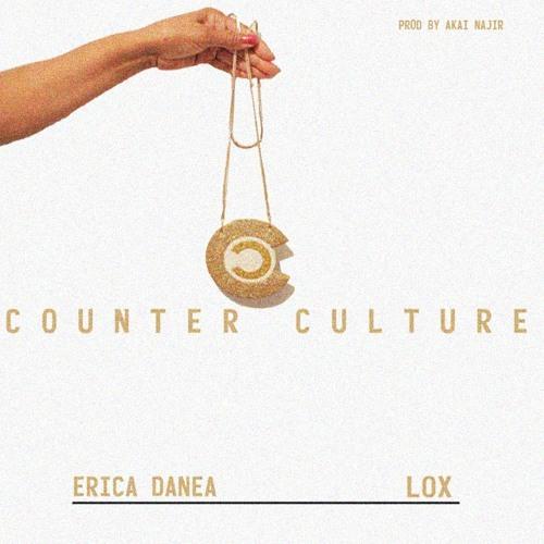 Erica Danea - Counter Culture Ft. Lox