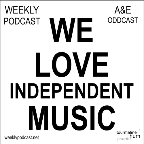 Jul 2014: weeklypodcast.net A&E Oddcast - Alternative & Experimental Stuff by Independent SC Users