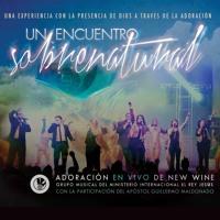 New Wine-Yo soy sobrenatural 2013