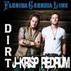 @FloridaGeorgiaLine - Dirt ((J-Krisp Redrum))