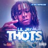 Lil Jay - Thots [Prod. By JD On Tha Track & Money Beatz]
