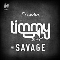 Timmy Trumpet & Savage - Freaks (Pre-Order Now!)