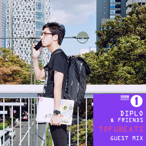 Tofubeats Guest Mix On BBC Radio1Xtra Diplo&Friends 13-07-2014