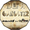 Half a Gangster - AngelicaDC feat. Al Capone Underground