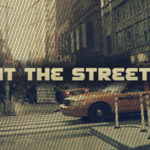 Hit the Streets [Instrumental]