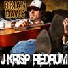 @BrianDavisLive - Hurt Like Hell Yeah ((J-Krisp Redrum))