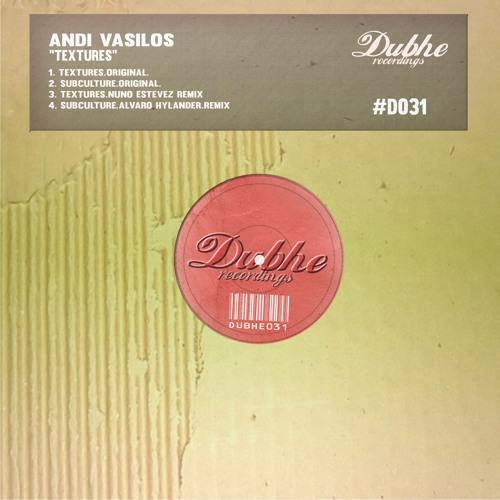 Andi Vasilos - Textures (Nuno Estevez Remix)