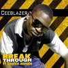 CeeBlazer Ft Sophia Anngle - Breakthrough