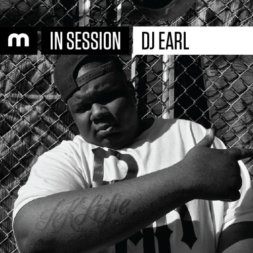 In Session: DJ Earl