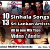 Sri Lankan Mashup 2014  10 Songs   ft IRAJ , BNS , UMARA , Randhir , Nuwan , Chilie , Lahiru