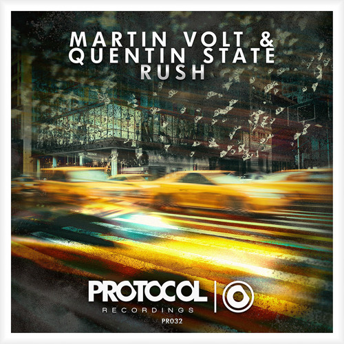 Martin Volt & Quentin State - Rush (OUT NOW)