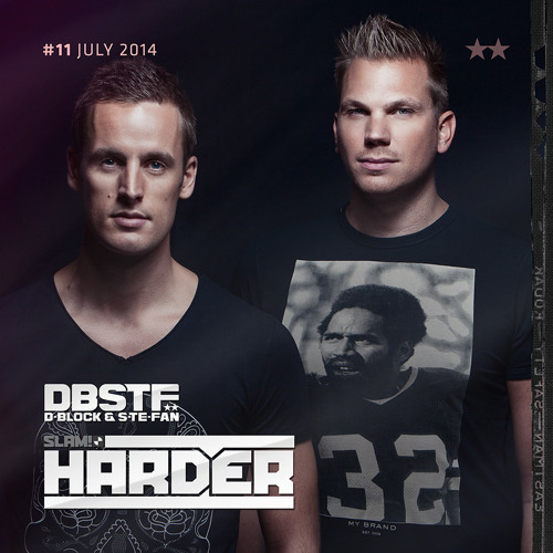 D-Block & S-te-Fan - SLAM! HARDER #11 - Juli 2014
