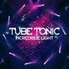 Tube Tonic -  Incredible light ( Marc Paprott Remix )