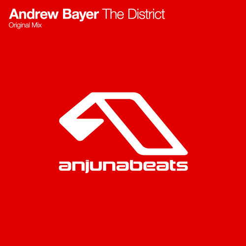 Andrew Bayer - The District [Out Now]