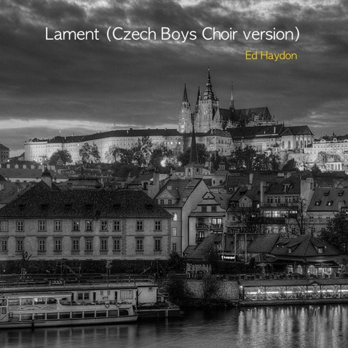 Lament (Czech Boys Choir version)