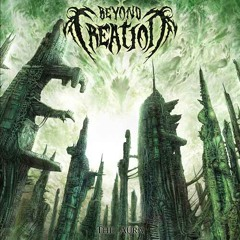 "Beyond Creation - ""Omnipresent Perception"""