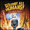EH!DE - Destroy All Humans (Ray Volpe Remix)