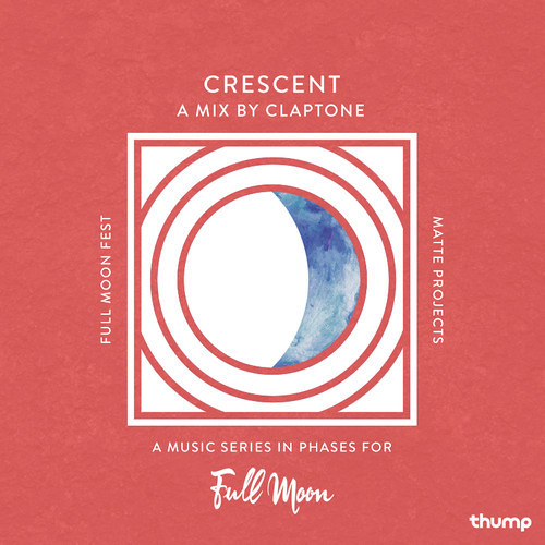 The Crescent Moon: A Mix by Claptone for Full Moon Fest