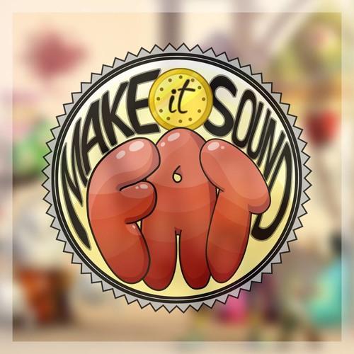 Make It Sound Fat - Original Soundtrack
